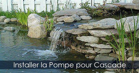 Pompe et tuyauterie pour cascade de bassin de jardin for Pompe cascade