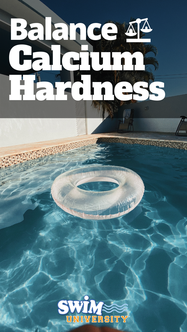 How To Balance The Calcium Hardness Level In Your Pool In 2020 Pool Care Pool Pool Hot Tub