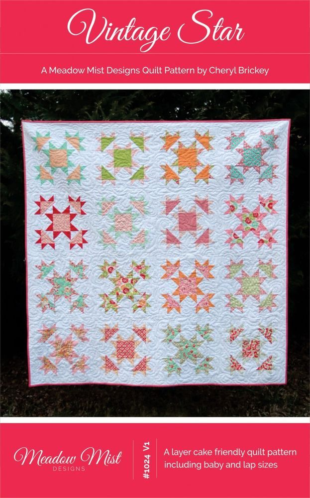 Quilt Pattern Vintage Star Layer Cake Friendly Quilt Pattern