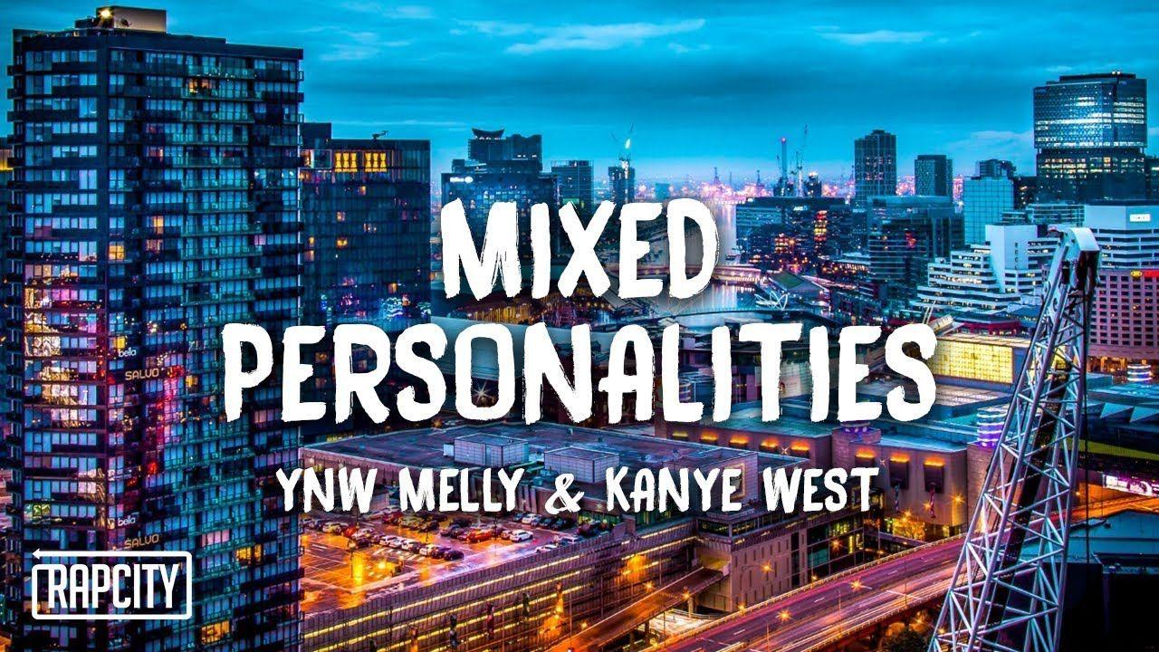 YNW Melly ft  Kanye West - Mixed Personalities (Lyrics