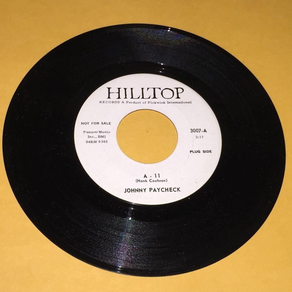 Johnny Paycheck A 11 Where In The World 45 Rpm Hilltop Promo Record Ex Vinyl 7 Records Johnny Paycheck Vinyl Music