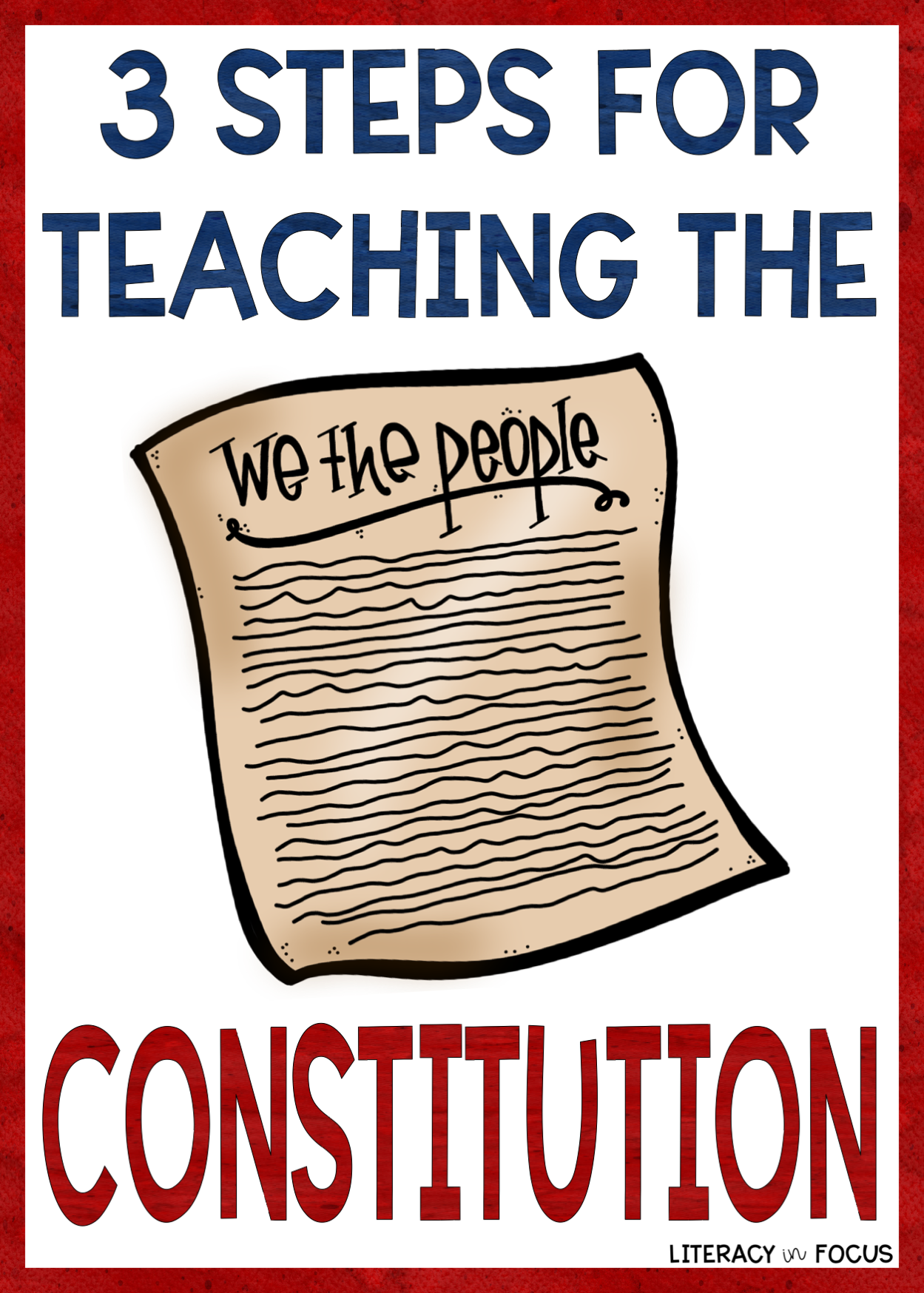 3 Steps For Teaching The Constitution