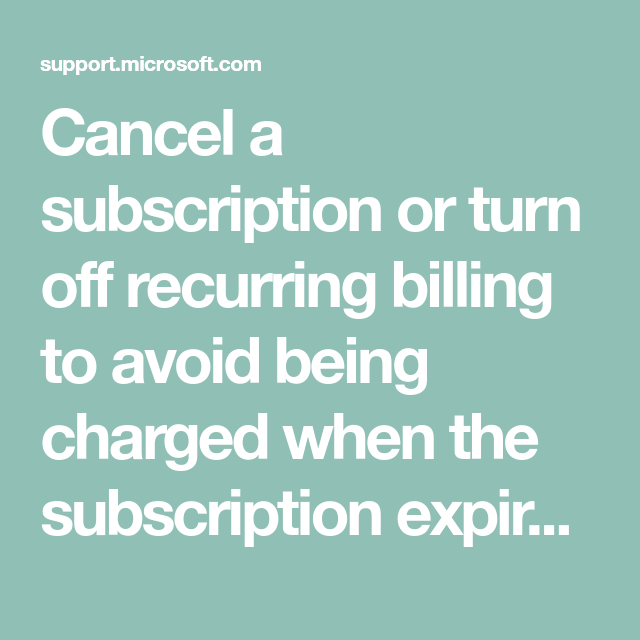 How To Cancel Your Microsoft Subscription Writing Career