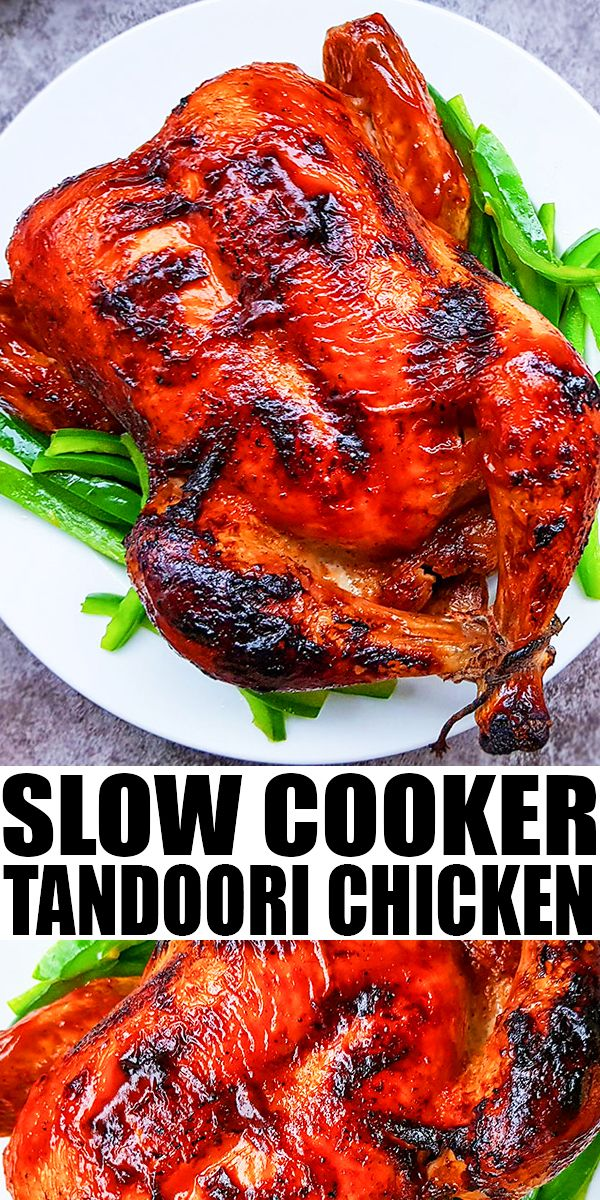 SLOW COOKER TANDOORI CHICKEN RECIPE- Easy crockpot whole chicken, homemade with simple ingredients. Tender whole chicken is marinated in marinade with yogurt, lemon, Indian herbs, spices and then steamed in the crockpot and finally, baked in the oven for a crispy top. From SlowCookerFoodie.com