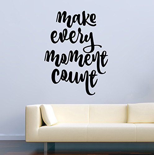 Nice Wall Decals For Home Quotes Make Every Moment Count Decor Stickers Vinyl  MK1253 ** See This Great Product. It Is An Affiliate Link To Amazon.