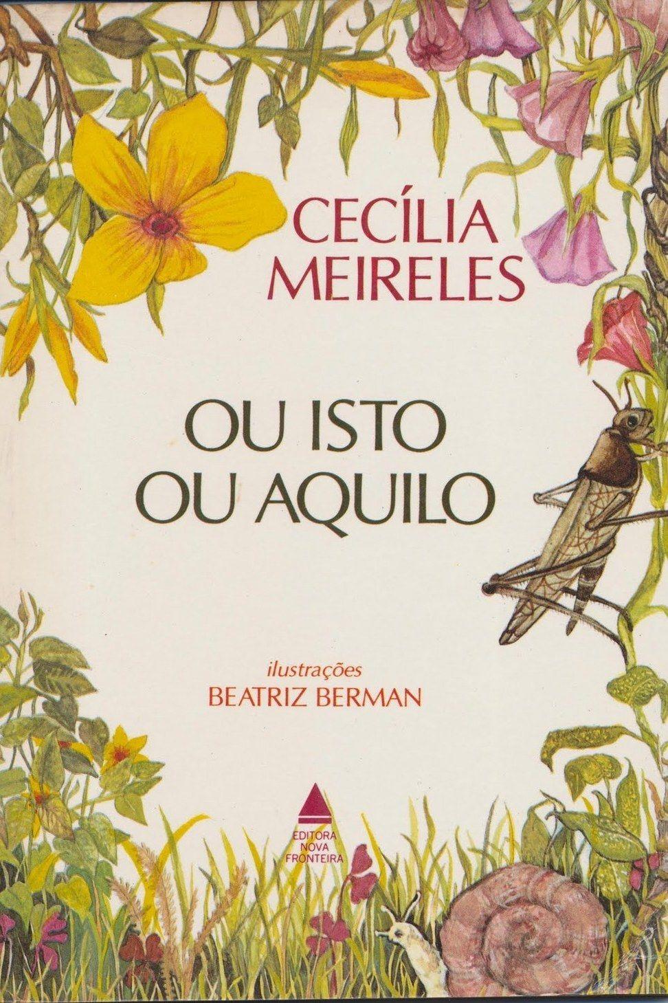Ou Isto Ou Aquilo Cecilia Meireles Livros De Historias Infantis
