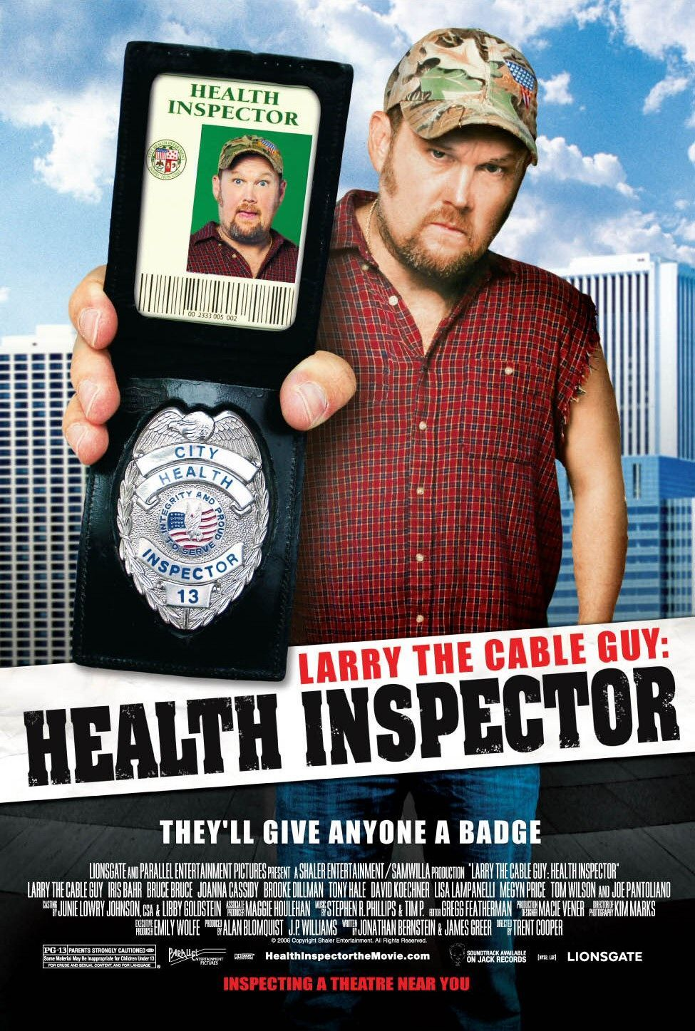 Larry the Cable Guy Health Inspector. I was the