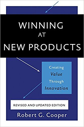 Winning At New Products Creating Value Through Innovation Robert