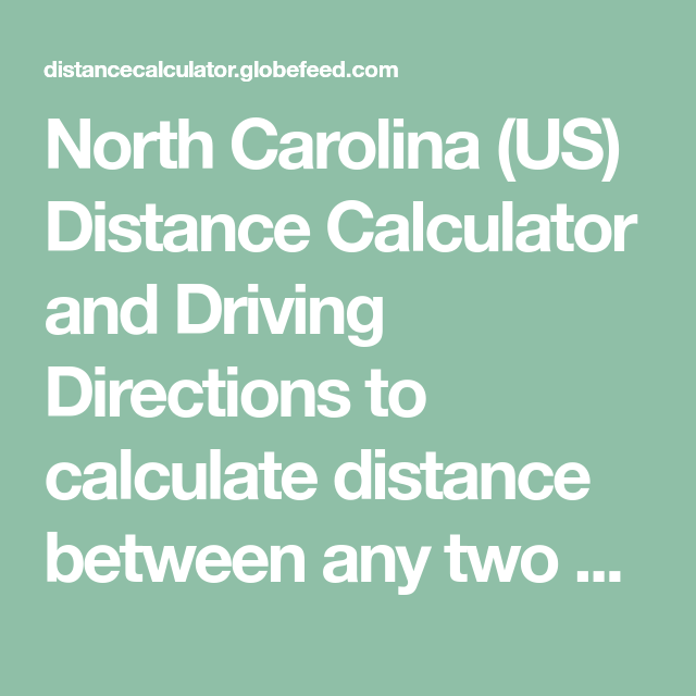North Carolina (US) Distance Calculator and Driving ...