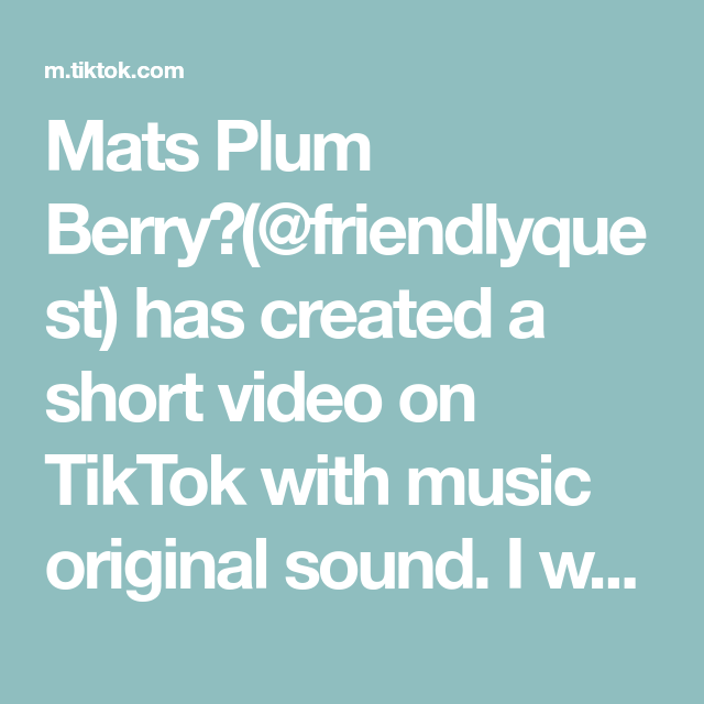 Mats Plum Berry Friendlyquest Has Created A Short Video On Tiktok With Music Original Sound I Wanna See Your Duets Good Doctor Fall Decor Diy Diy Pumpkin