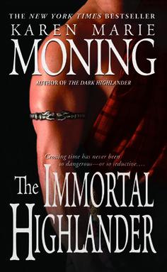 The Immortal Highlander Karen Marie Moning Paranormal Romance Books Books