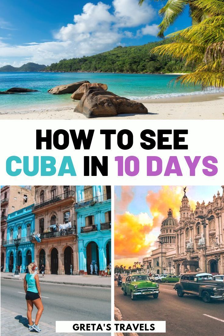 What To Do In Cuba In 10 Days: The Best Cuba 10-Day Itinerary