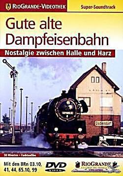 RioGrande-Videothek - Gute alte Dampfeisenbahn (DVD)