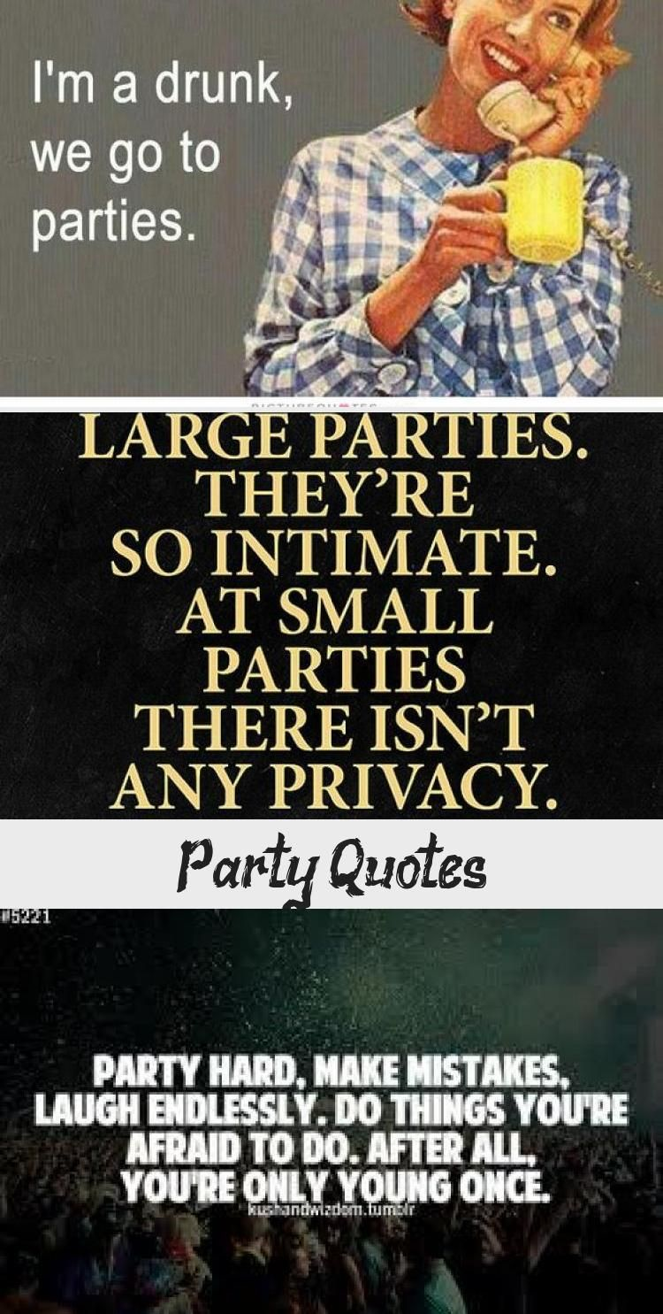 My Blog In 2020 Funny Quotes Party Quotes Funny Party Quotes