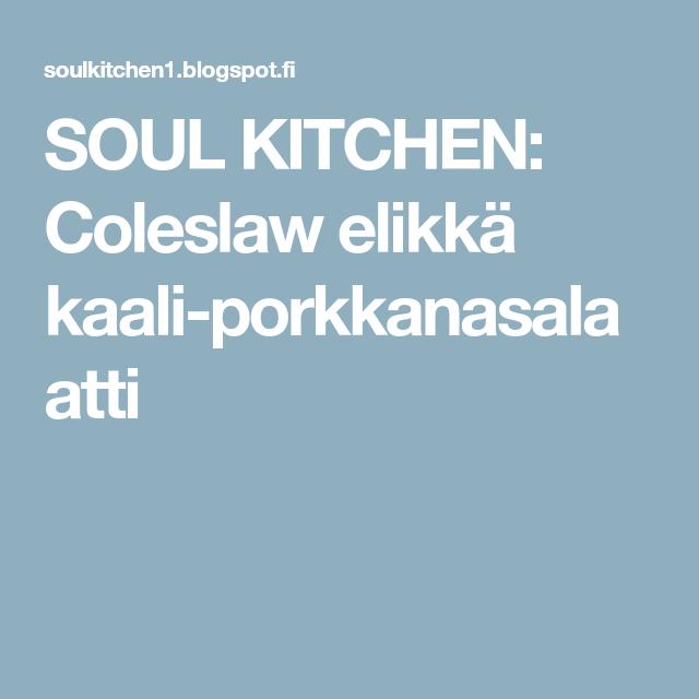SOUL KITCHEN: Coleslaw elikkä kaali-porkkanasalaatti