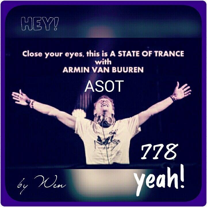 Asot 778 Asot Day Armin Van Buuren Armin Van Buuren Armin