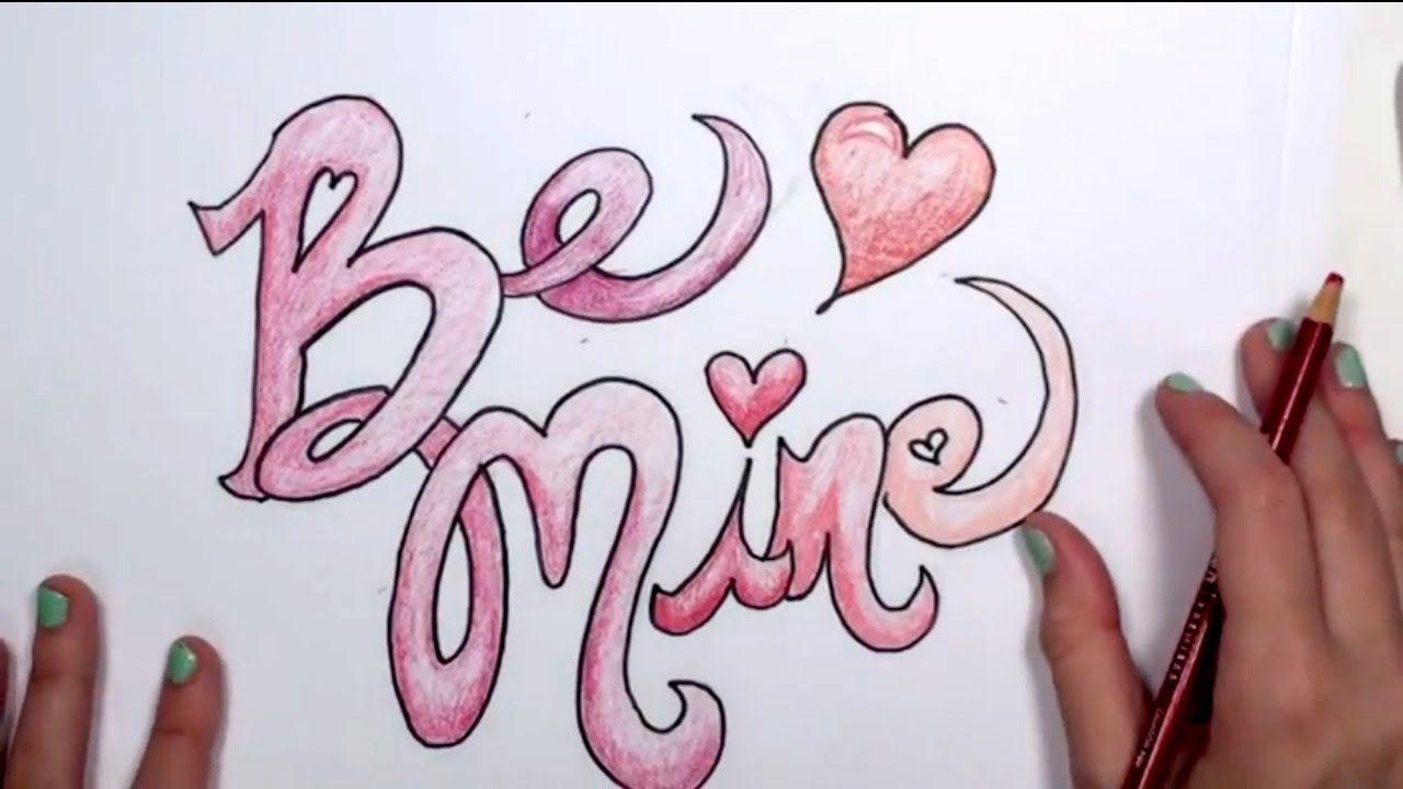 How To Draw A Valentine S Design Valentine S Day Drawings Be Mine Mlt Valentines Day Drawing Valentine Drawing Valentines Design