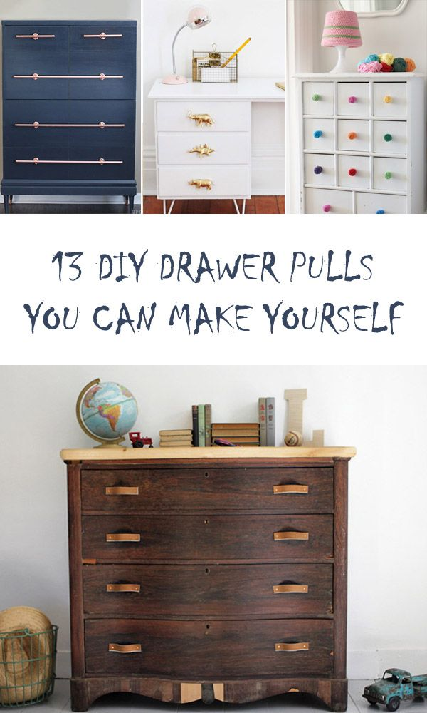 13 gorgeous diy drawer pulls you can make yourself | diy drawers