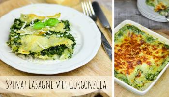 Spinat Lasagne mit Gorgonzola - Soul food vegetarisch