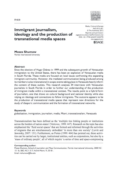 Shumow, M. 2012 Immigrant journalism, ideology and the production of transnational media spaces. Media Culture & Society, 34(7):815–831.