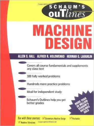 Schaums outline of machine design pinterest books schaums outline of machine design schaums outline of machine design pdf schaums outline of machine design solution manual schaums outline of machine fandeluxe Gallery