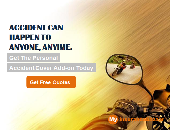 Does Your Twowheelerinsurance Cover You In Case Of Accidents Get The Personal Accident Cover Add On Today On Today Insurance Free Quotes