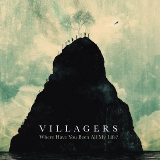 Villagers: Where Have You Been All My Life? | Album Reviews | Pitchfork