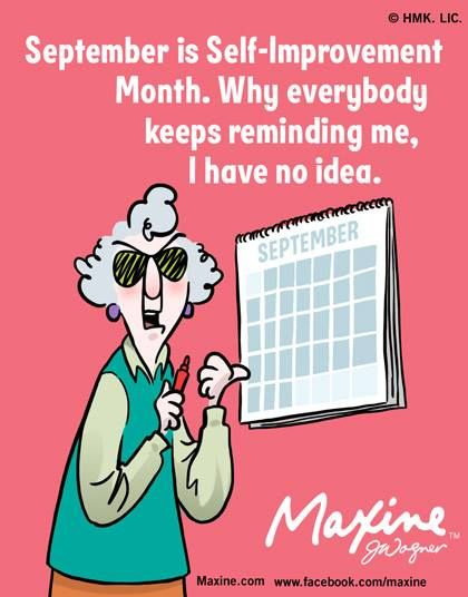 September Is Self-Improvement Month  Funny Maxine -9331