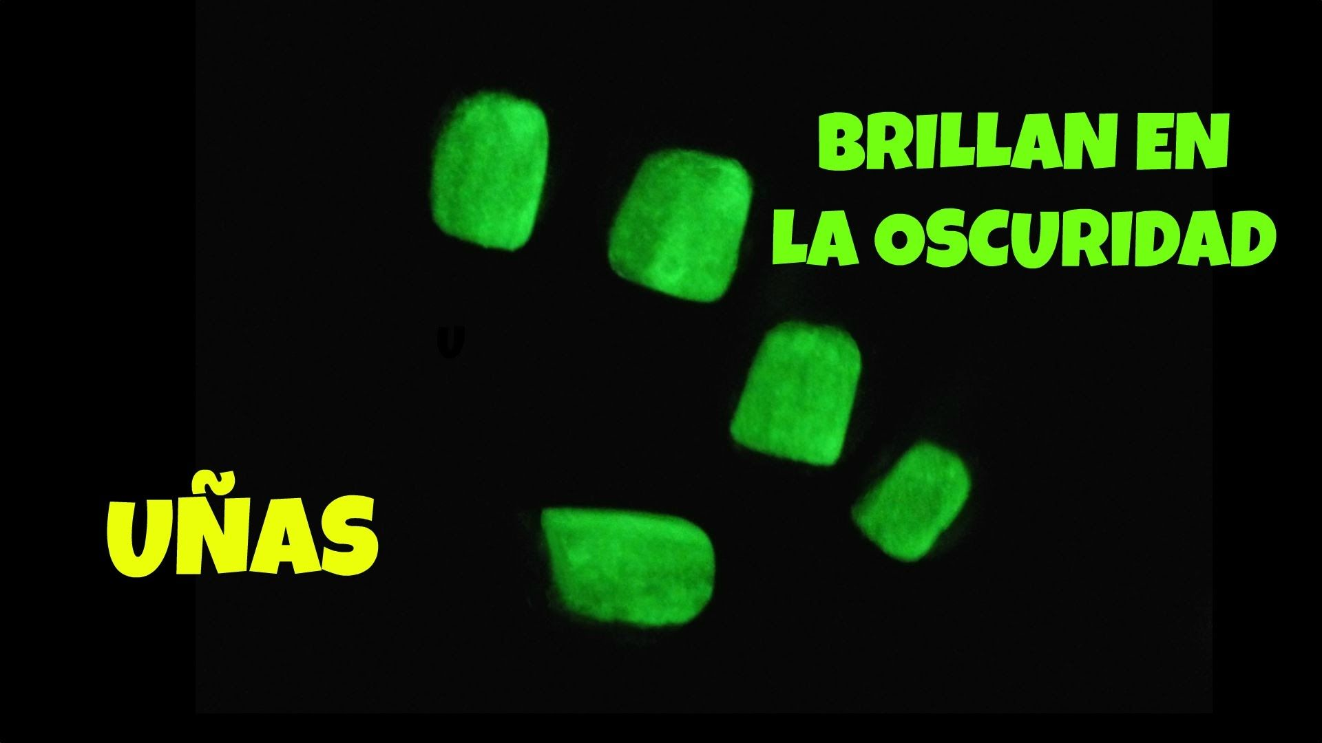 Cómo hacer que las UÑAS BRILLEN EN LA OSCURIDAD | Uñas | Nails ...