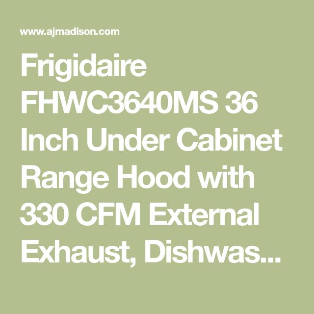 36 Frigidaire FHWC3640MS Under Cabinet Range Hood