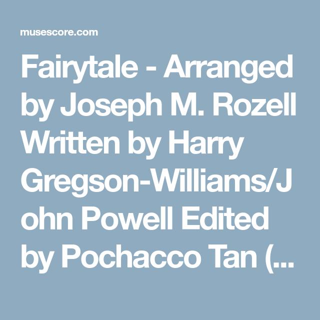 Fairytale - Arranged by Joseph M  Rozell Written by Harry