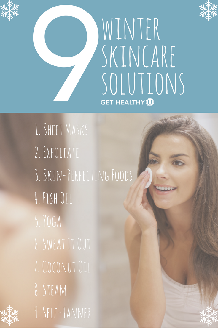 9 Winter Skin Care Solutions Get Healthy U Chris Freytag Sensitive Skin Care Winter Skin Care Winter Skin