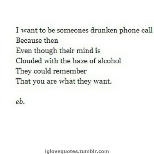 Phone Call Quotes Beauteous Lol Drunken Phone Calls Seem Like Something From So Long Ago