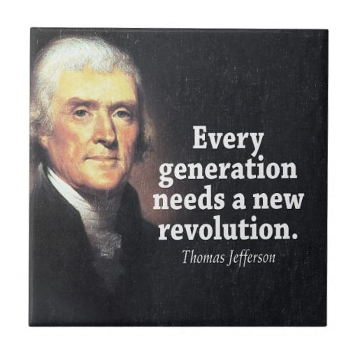 Thomas Jefferson Quotes On Revolution Quotesgram Thomas Jefferson Quotes Jefferson Quotes Founding Fathers Quotes