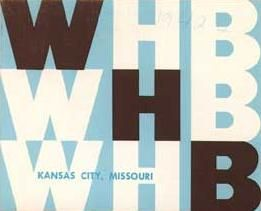 WHB Radio 710 KHz KC MO Worlds Happiest Broadcasters