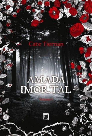 Amada Imortal Amada Imortal Vol 01 Cate Tiernan Livros De