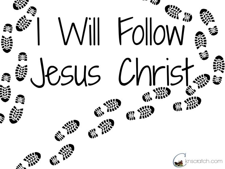 I Will Follow Jesus Christ Primary 2 Lesson 15 Helps And Free Posters