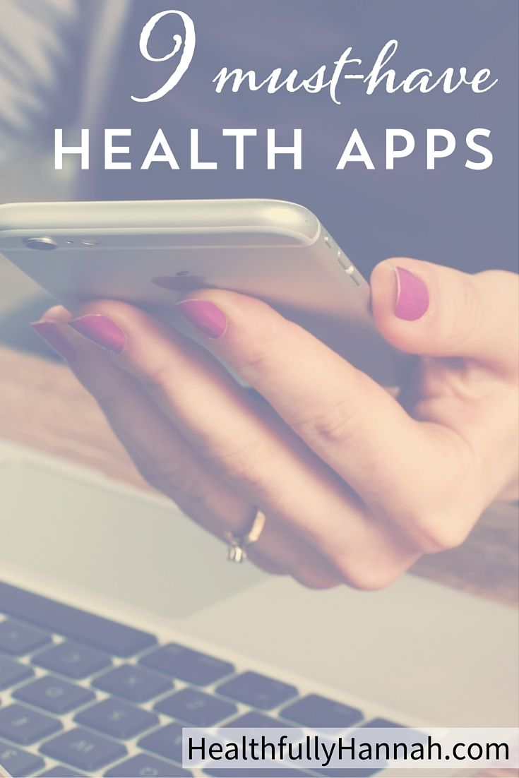 9 Must-Have Health Apps #healthyliving