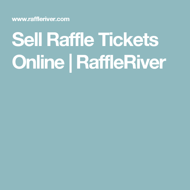 sell raffle tickets online raffleriver online auctions