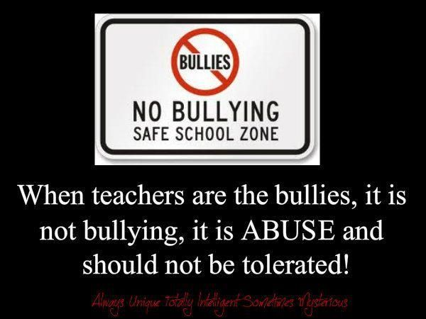 Remember, Teachers bully too. And Aspergers kids are one of the ...