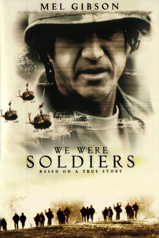 We Were Soldiers 2002 Warrior Movie War Movies Streaming Movies