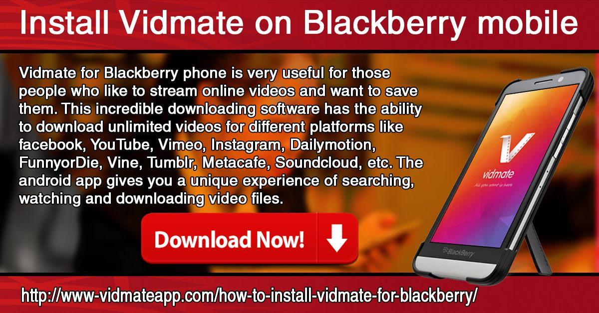 Pin by Vidmate App on Download Vidmate For Blackberry