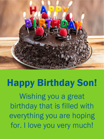 Birthday Wishes Card For Son Your Sons Special Day Send Him A That Filled With Everything He Is Hoping