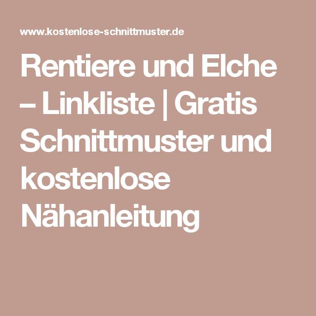 Rentiere und Elche – Linkliste | Gratis Schnittmuster und kostenlose ...