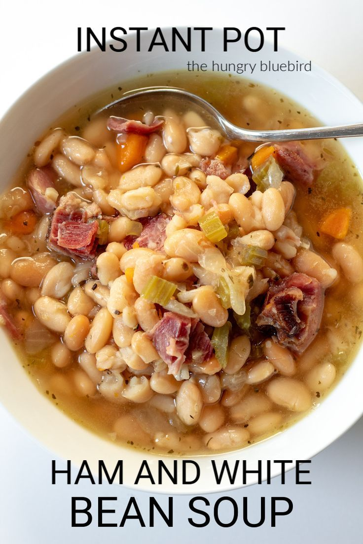 Instant Pot Ham and White Bean Soup {No Presoaking Dry Beans}