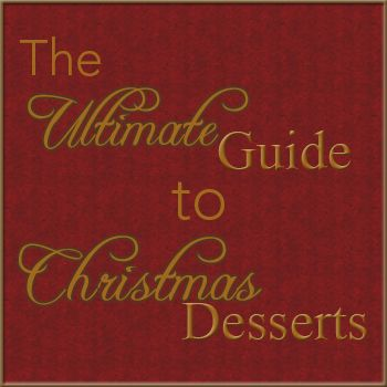The Ultimate Guide to Christmas Desserts