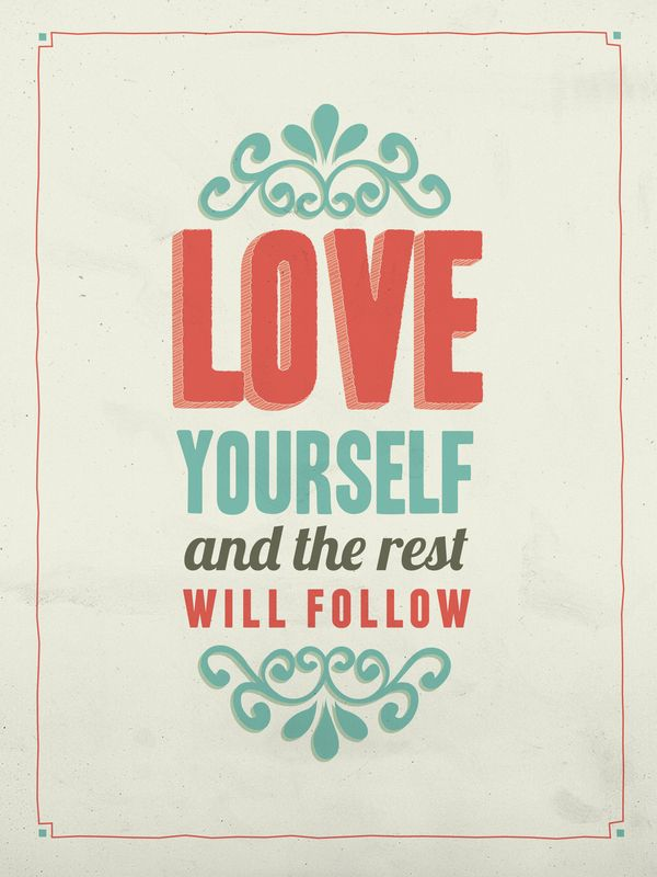 Love Yourself By Nora Logue Via Behance Positive QuotesMotivational