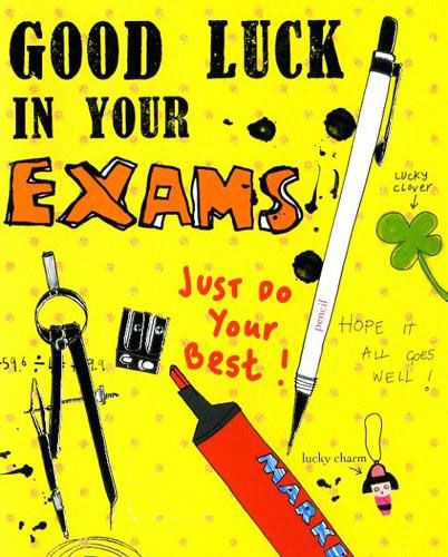 Good Luck Quotes For Board Exams: Good Luck In Your Exams