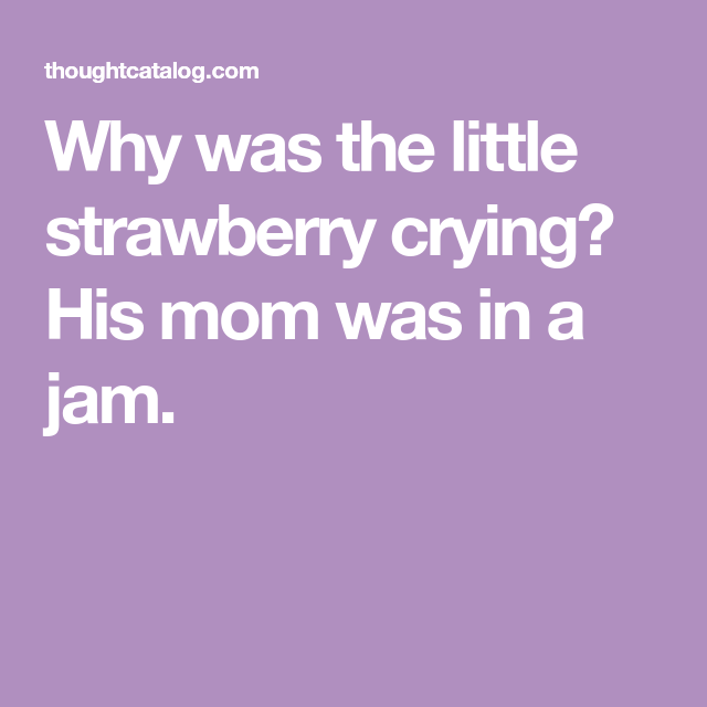 50 short corny jokes that will make you laugh out loud crying and