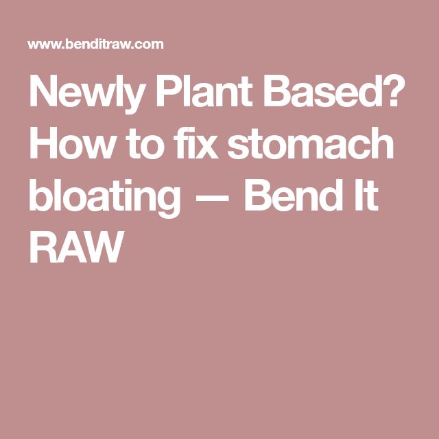 plant based diet stomach fluttering